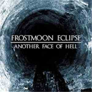 Frostmoon Eclipse - Another Face Of Hell download mp3 flac